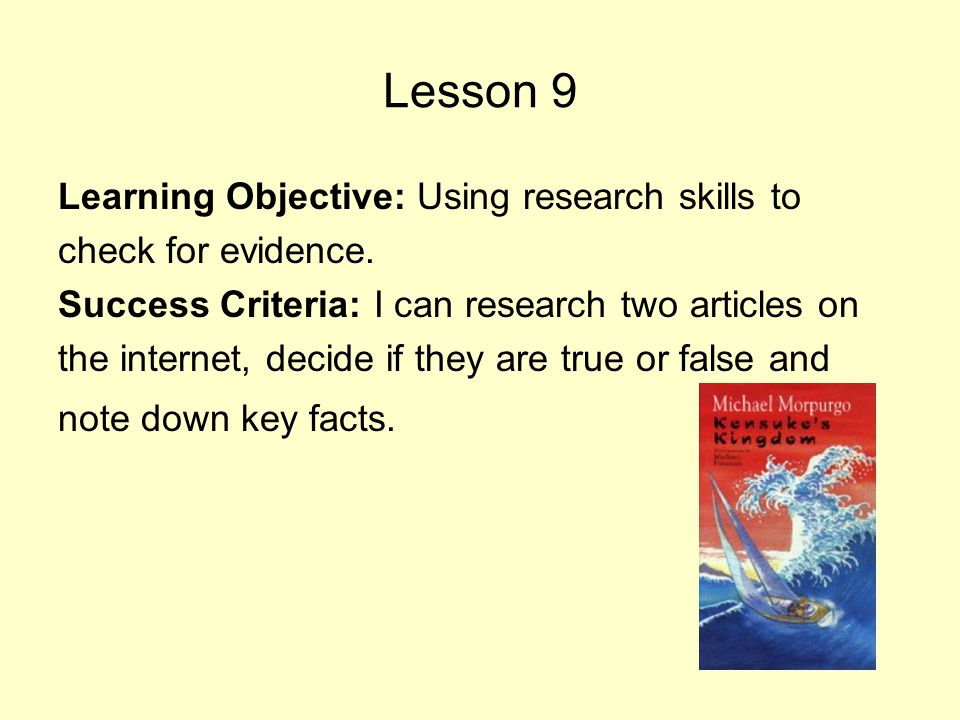Lesson 9 Learning Objective: Using research skills to