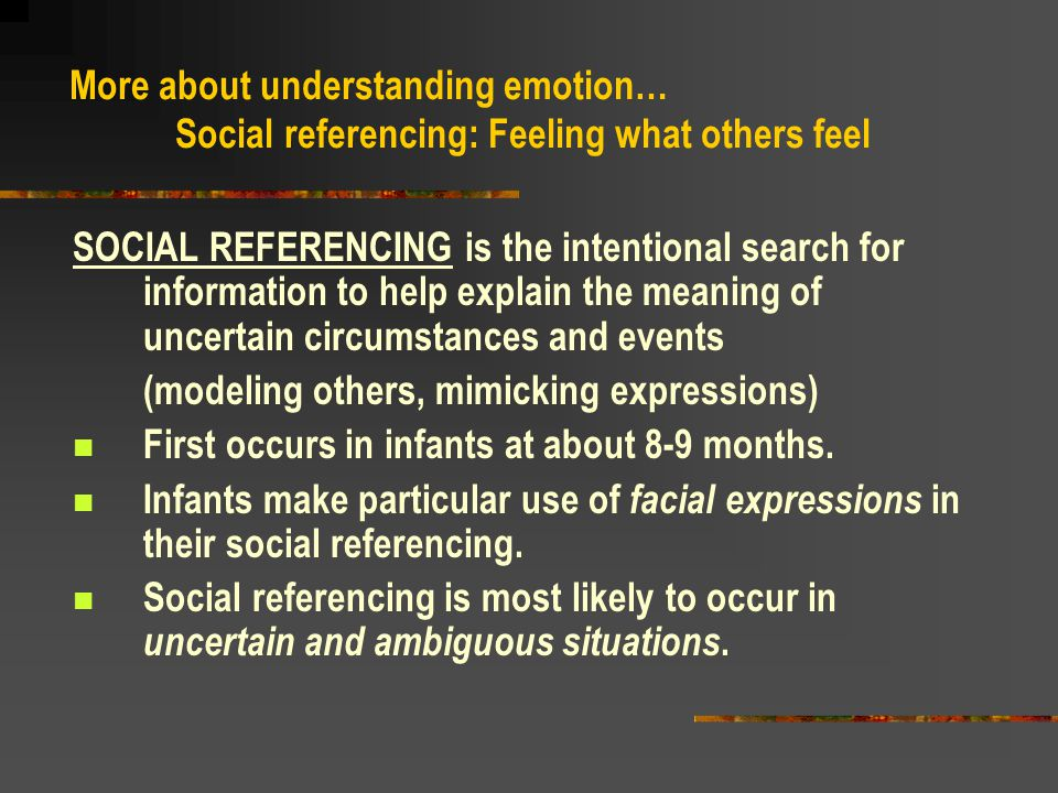 More about understanding emotion…