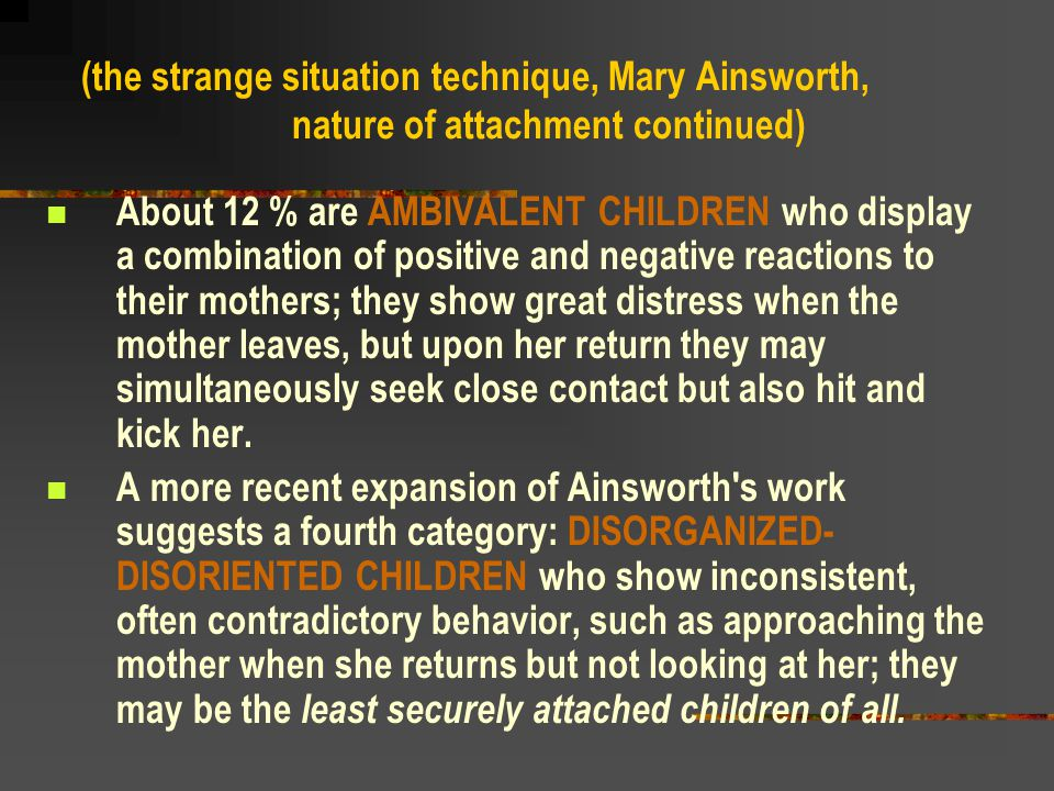 (the strange situation technique, Mary Ainsworth,