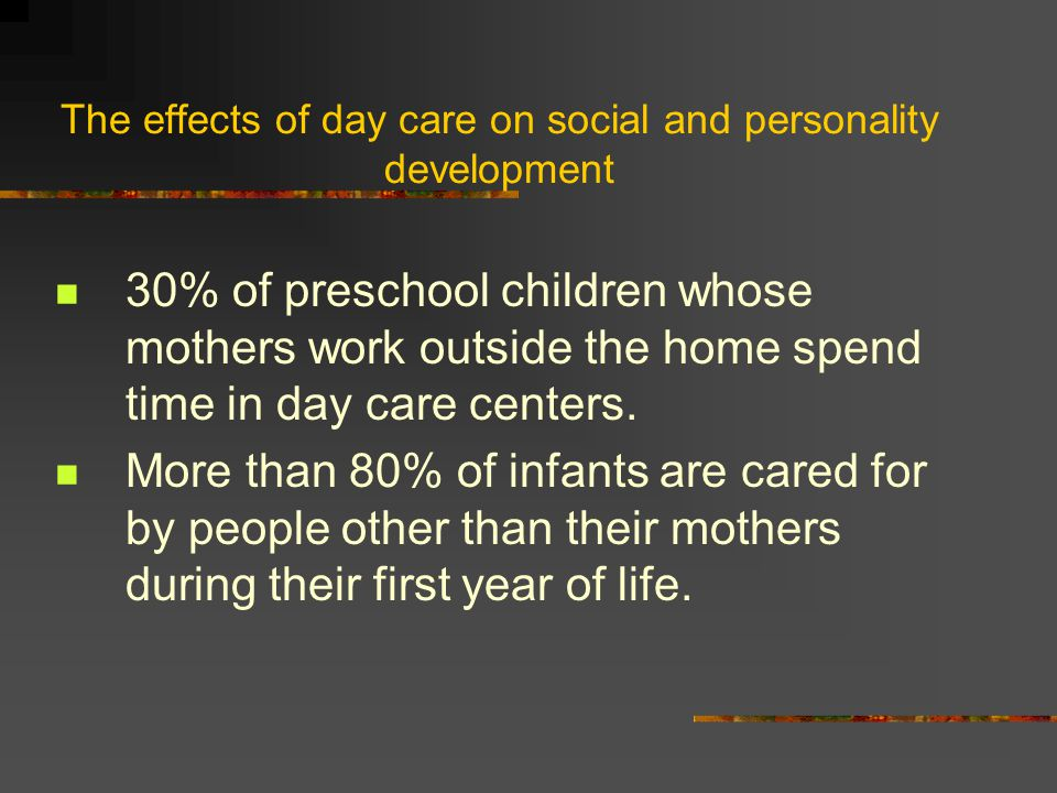 The effects of day care on social and personality development