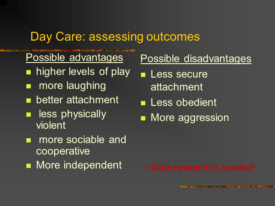Day Care: assessing outcomes