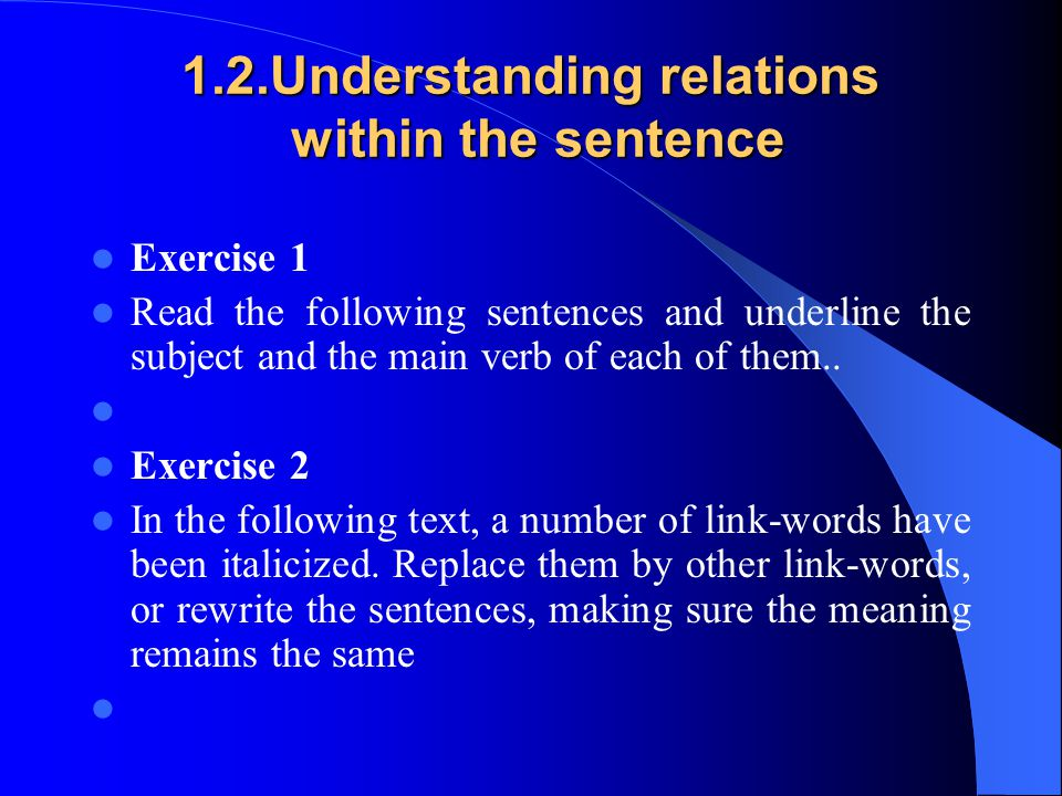1.2.Understanding relations within the sentence