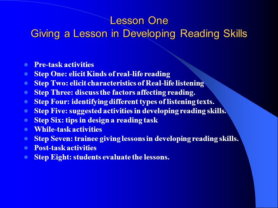 Lesson One Giving a Lesson in Developing Reading Skills