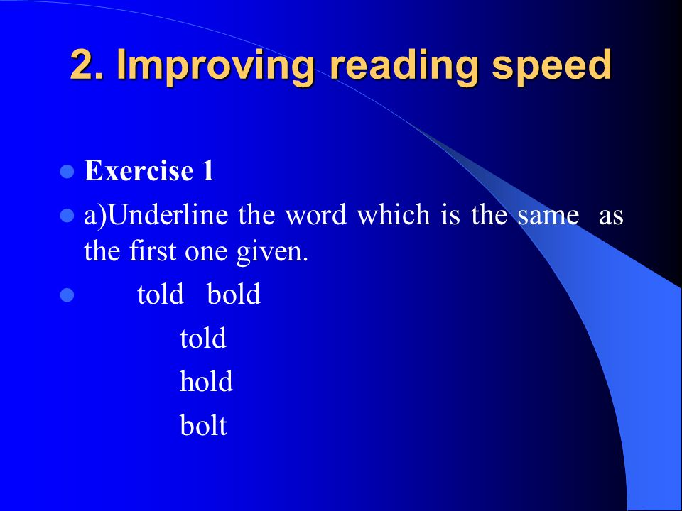 2. Improving reading speed