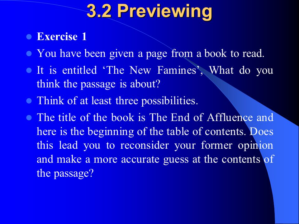 3.2 Previewing Exercise 1. You have been given a page from a book to read.