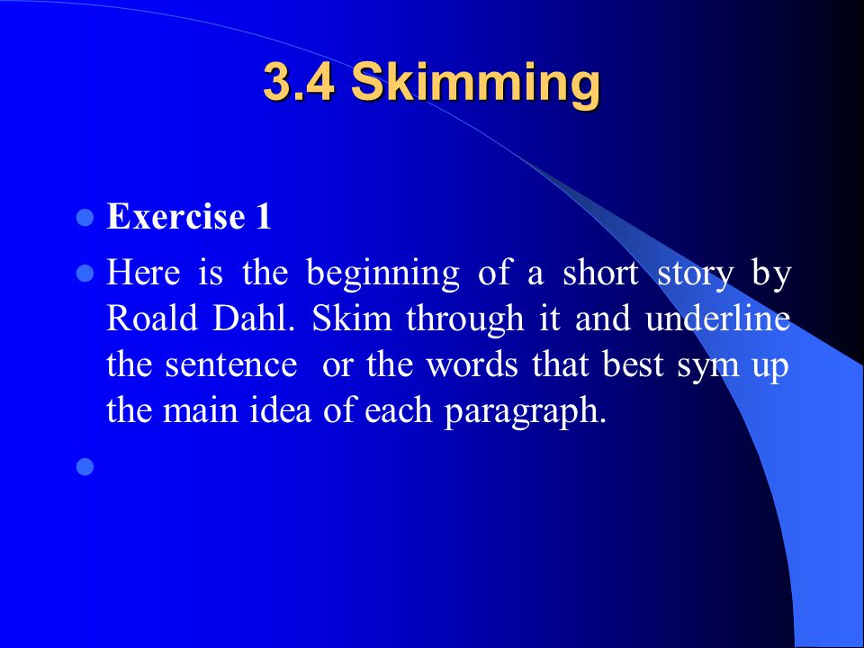 3.4 Skimming Exercise 1.