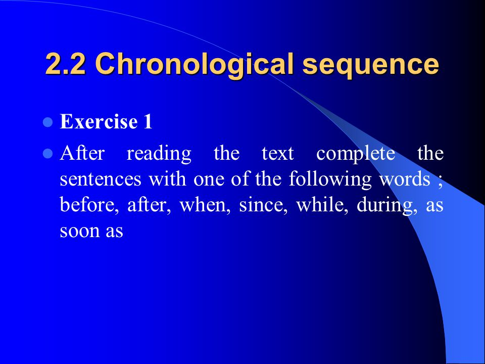 2.2 Chronological sequence