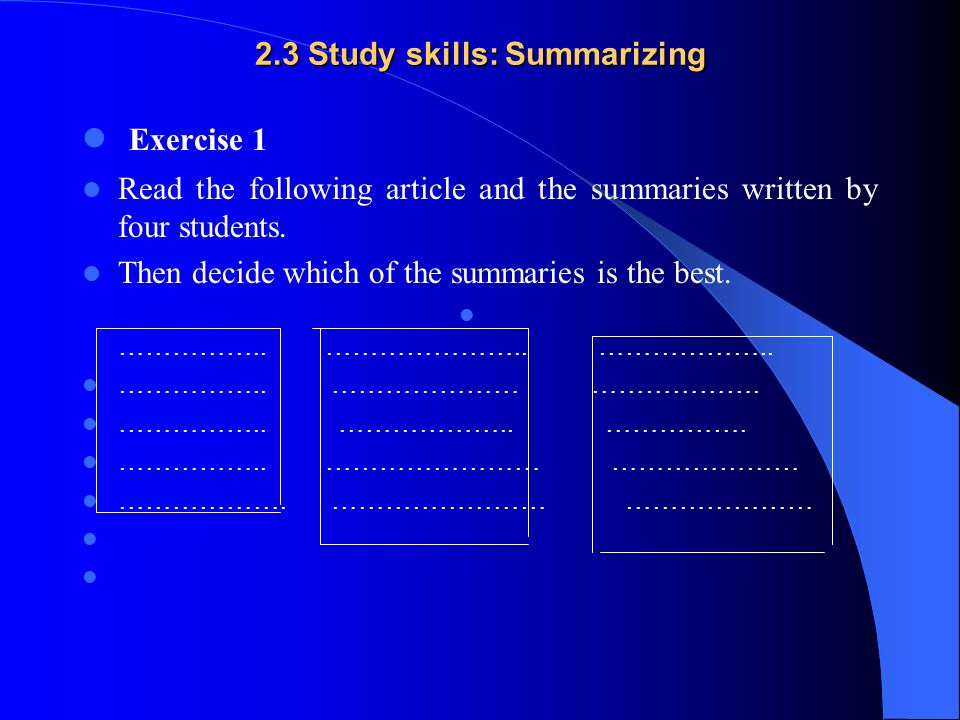 2.3 Study skills: Summarizing