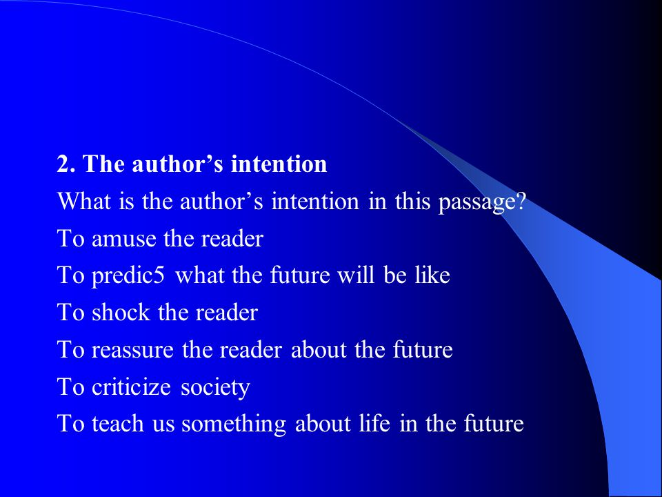 2. The author's intention