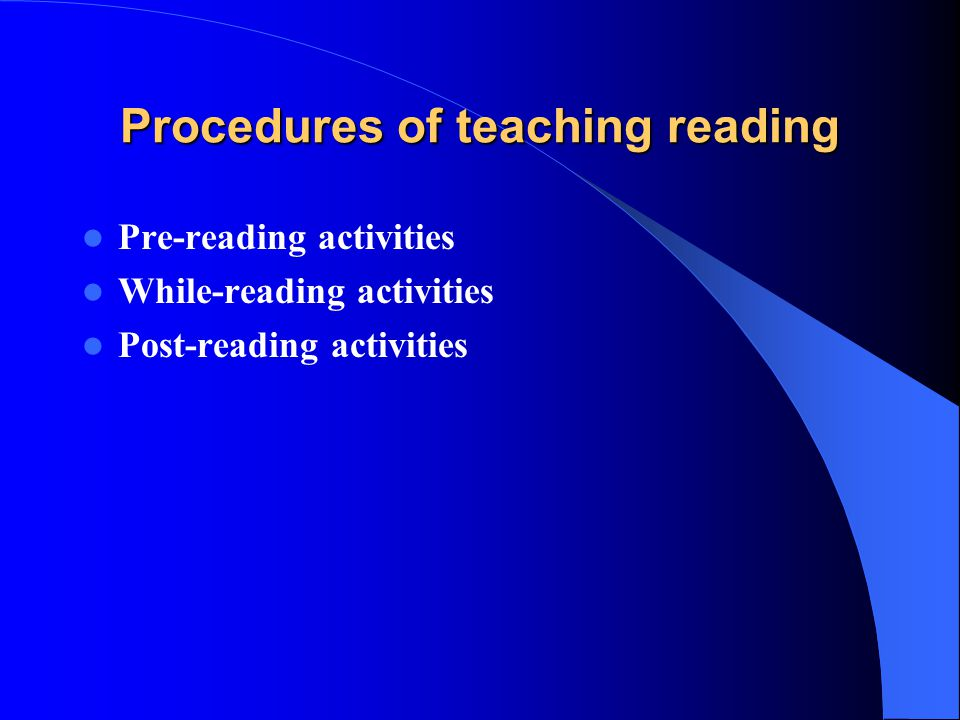 Procedures of teaching reading
