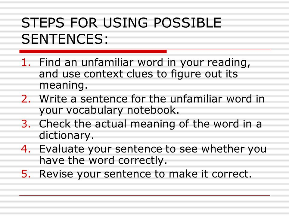 STEPS FOR USING POSSIBLE SENTENCES: