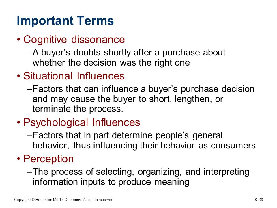 Important Terms Cognitive dissonance Situational Influences