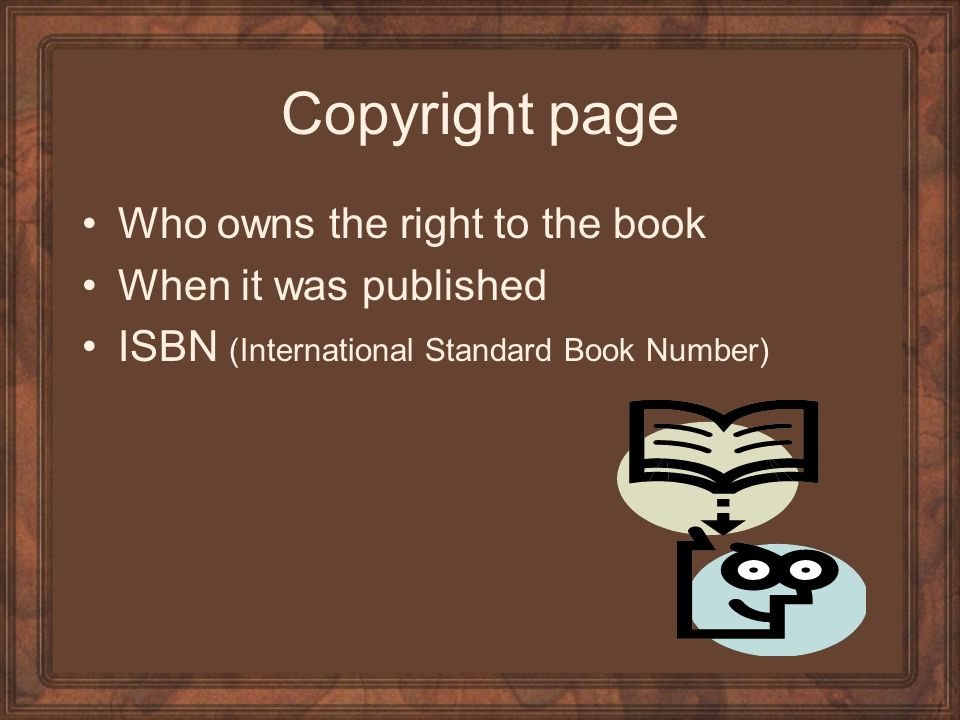 Copyright page Who owns the right to the book When it was published