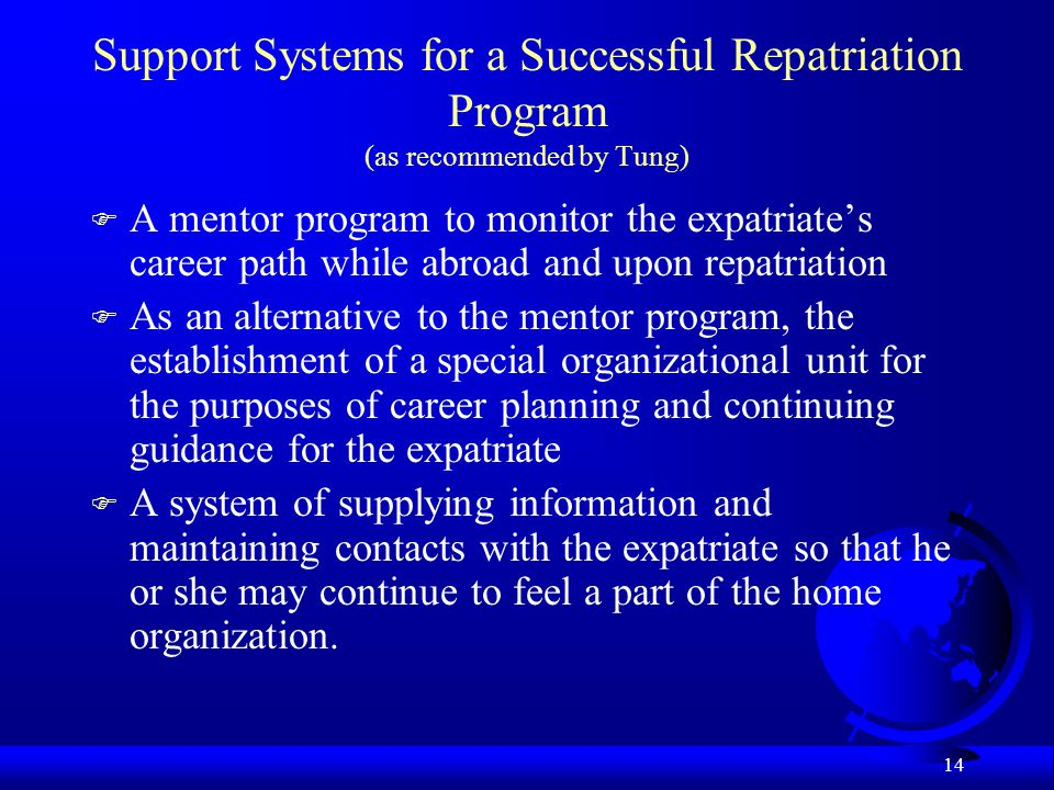 Support Systems for a Successful Repatriation Program (as recommended by Tung)