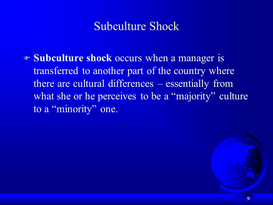 Subculture Shock