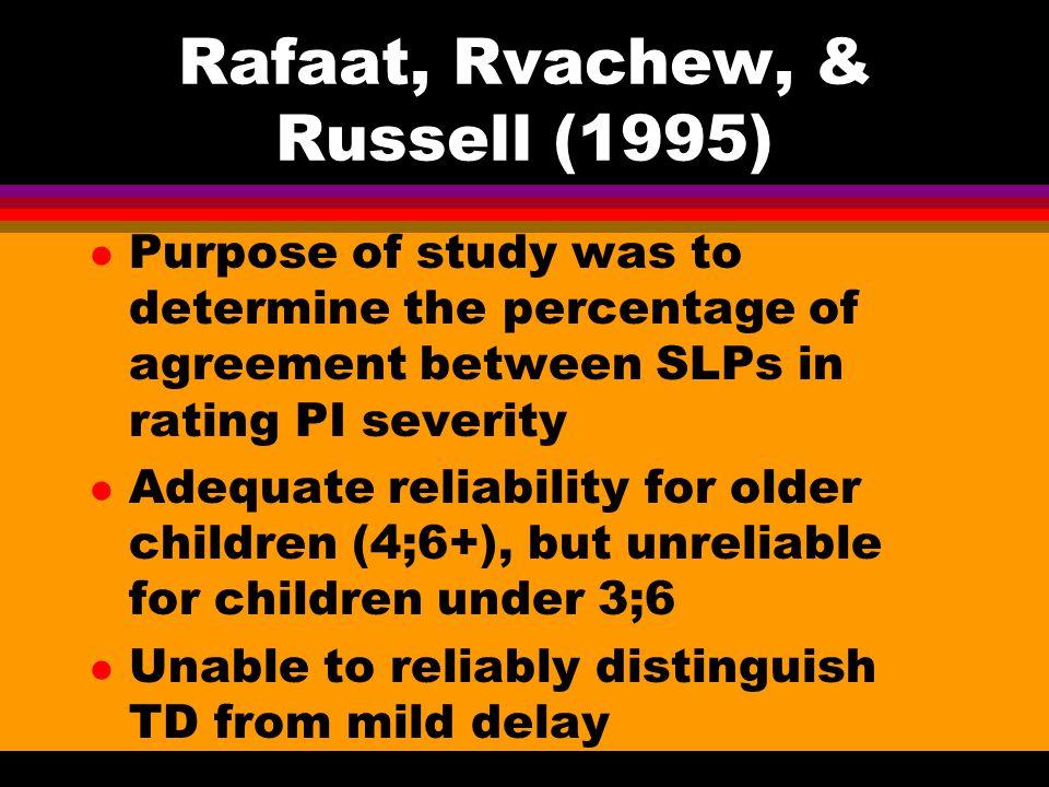 Rafaat, Rvachew, & Russell (1995)