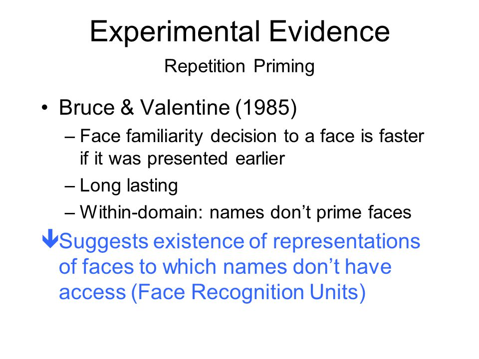 Experimental Evidence Repetition Priming