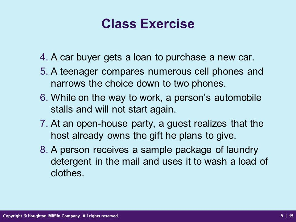 Class Exercise A car buyer gets a loan to purchase a new car.