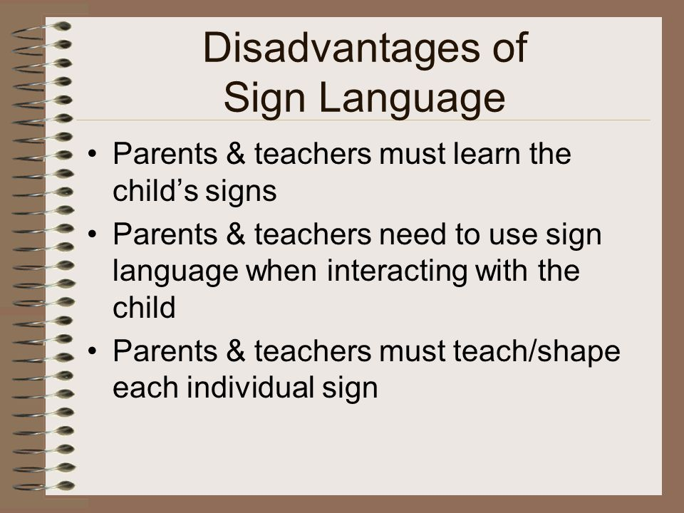 Disadvantages of Sign Language