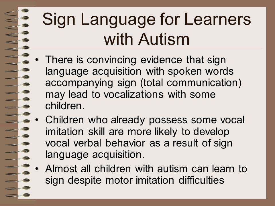Sign Language for Learners with Autism