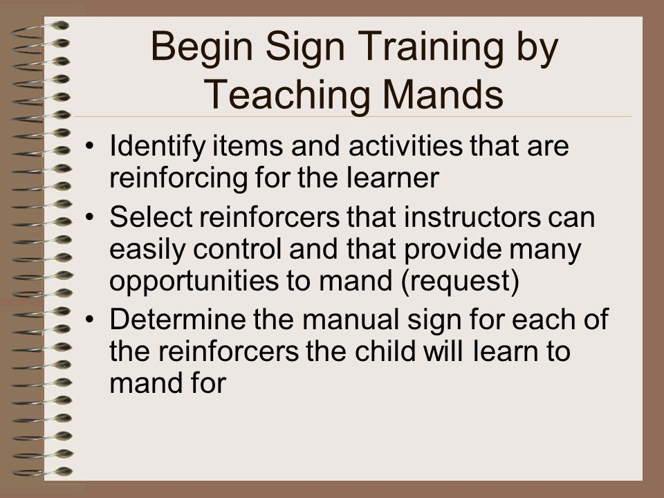 Begin Sign Training by Teaching Mands