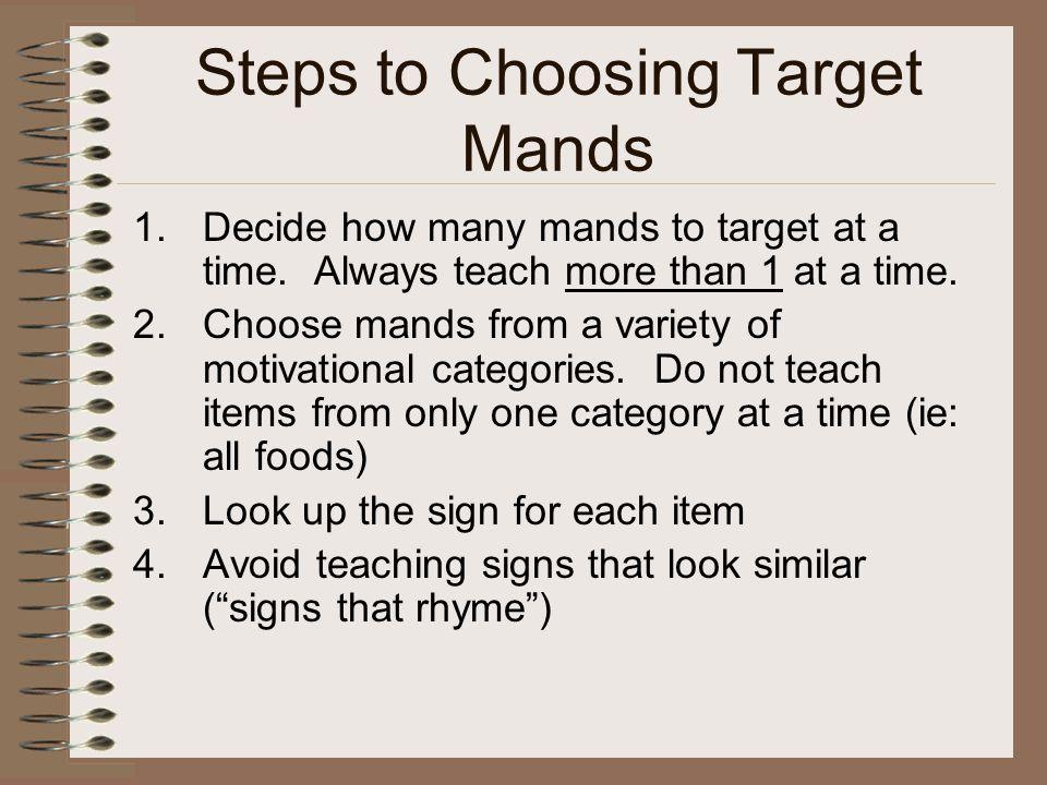 Steps to Choosing Target Mands