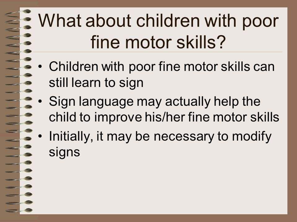 What about children with poor fine motor skills