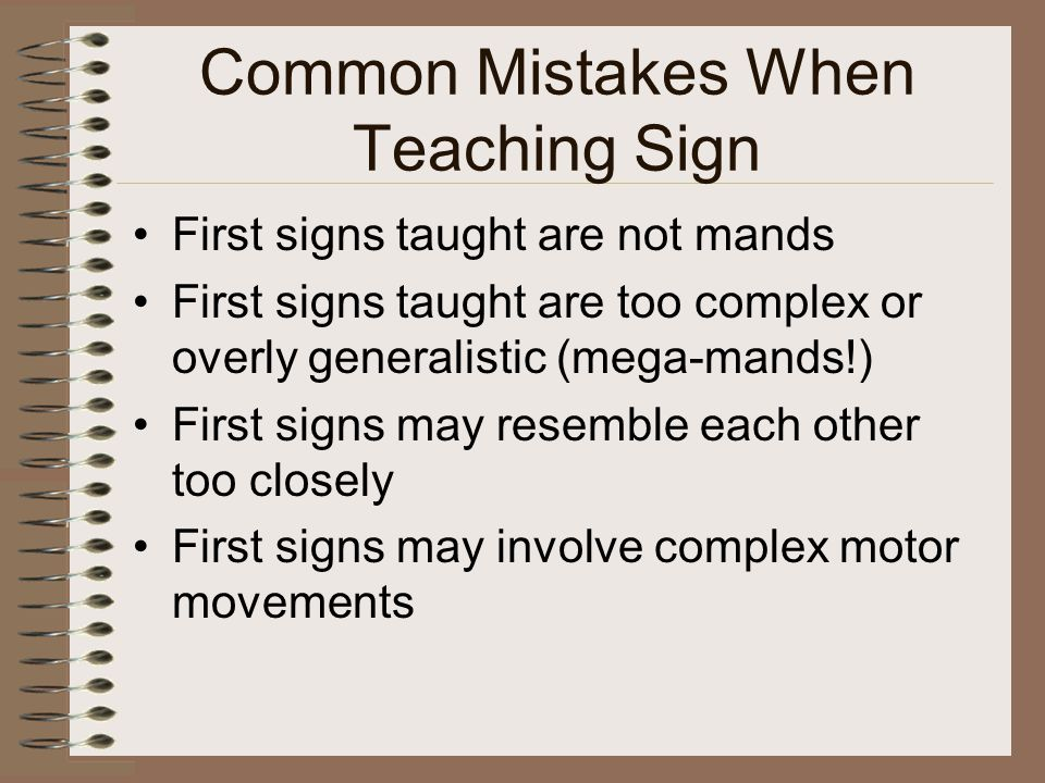 Common Mistakes When Teaching Sign