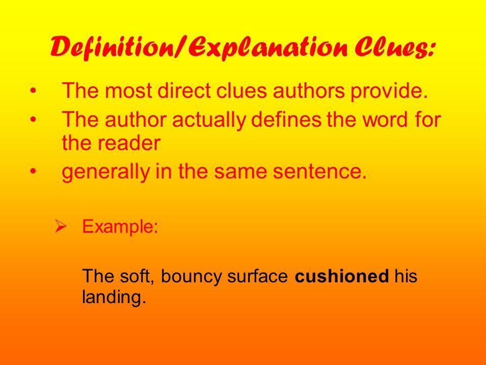 Definition/Explanation Clues: