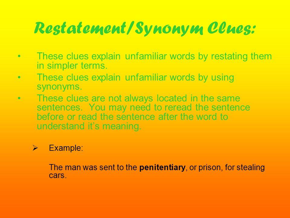 Restatement/Synonym Clues: