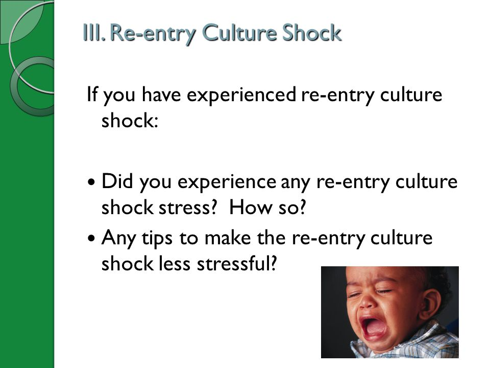 III. Re-entry Culture Shock
