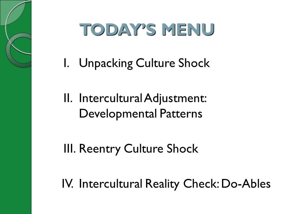 TODAY'S MENU I. Unpacking Culture Shock