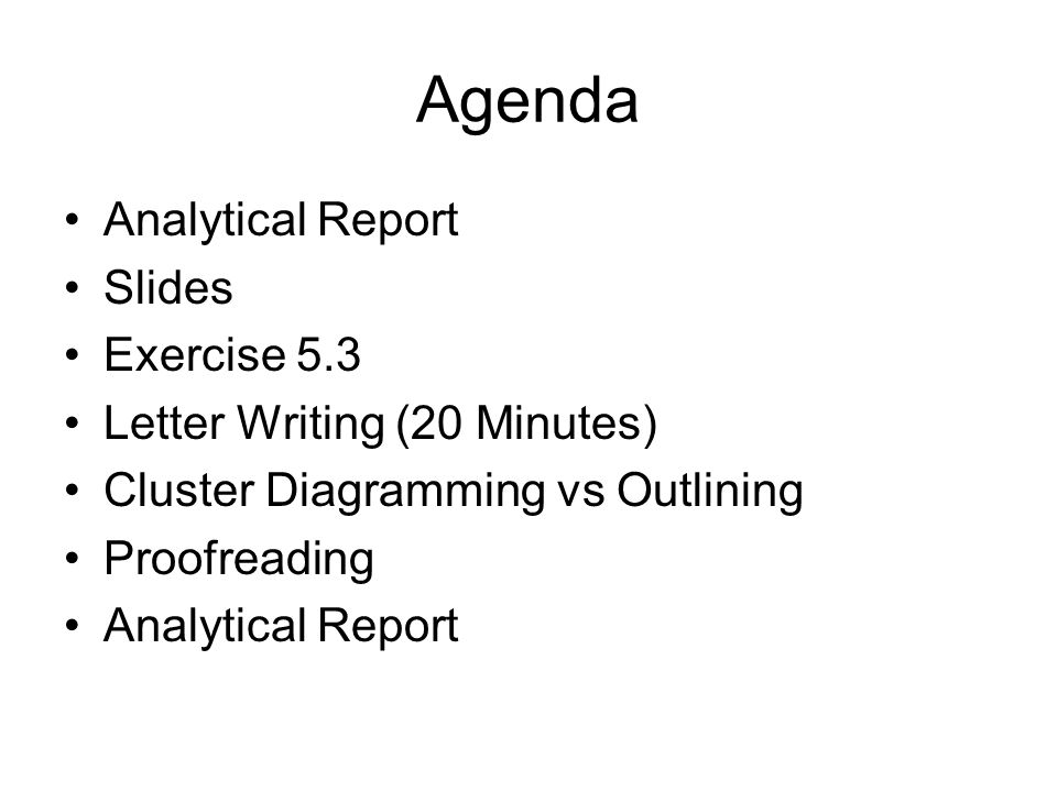 Agenda Analytical Report Slides Exercise 5.3