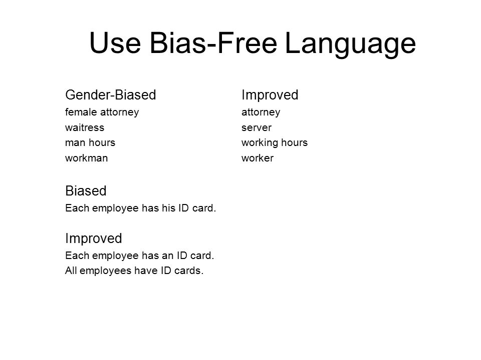 Use Bias-Free Language