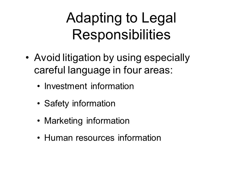 Adapting to Legal Responsibilities
