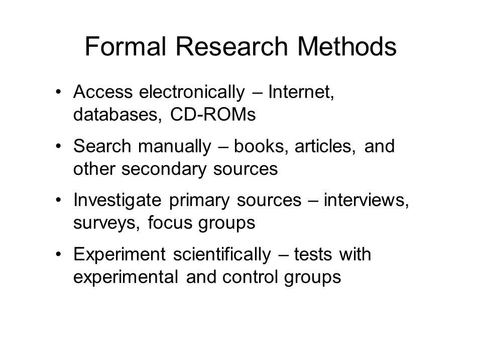 Formal Research Methods