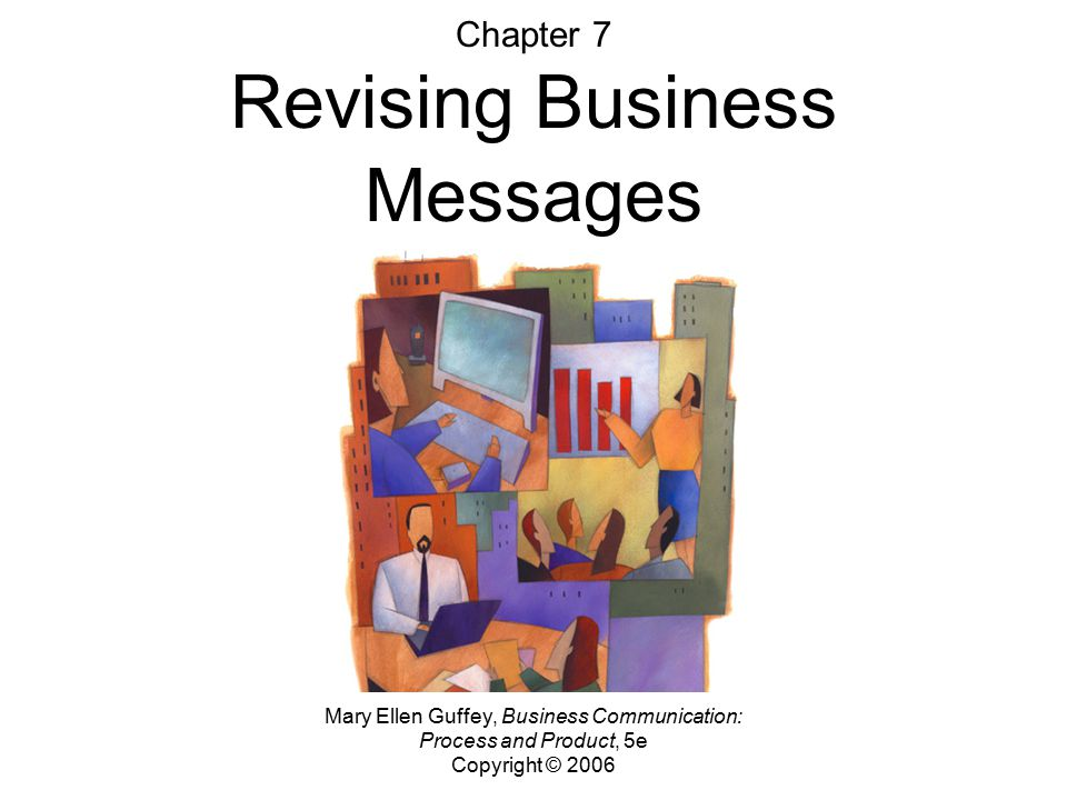Chapter 7 Revising Business Messages