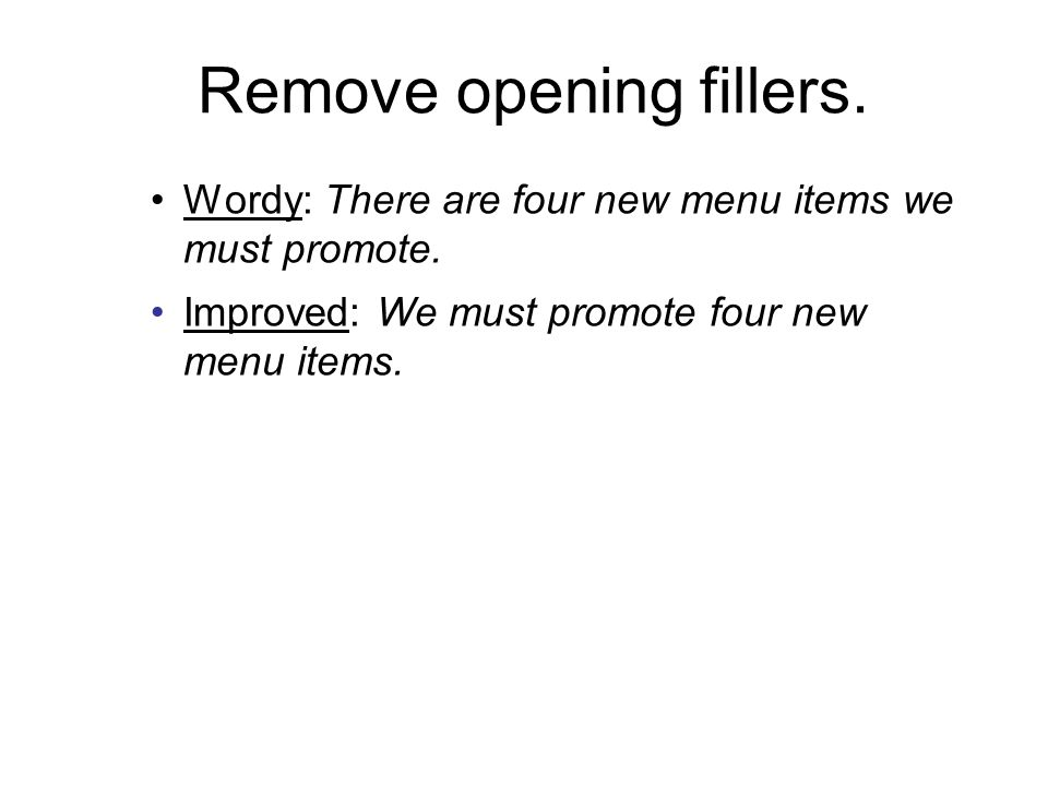 Remove opening fillers.