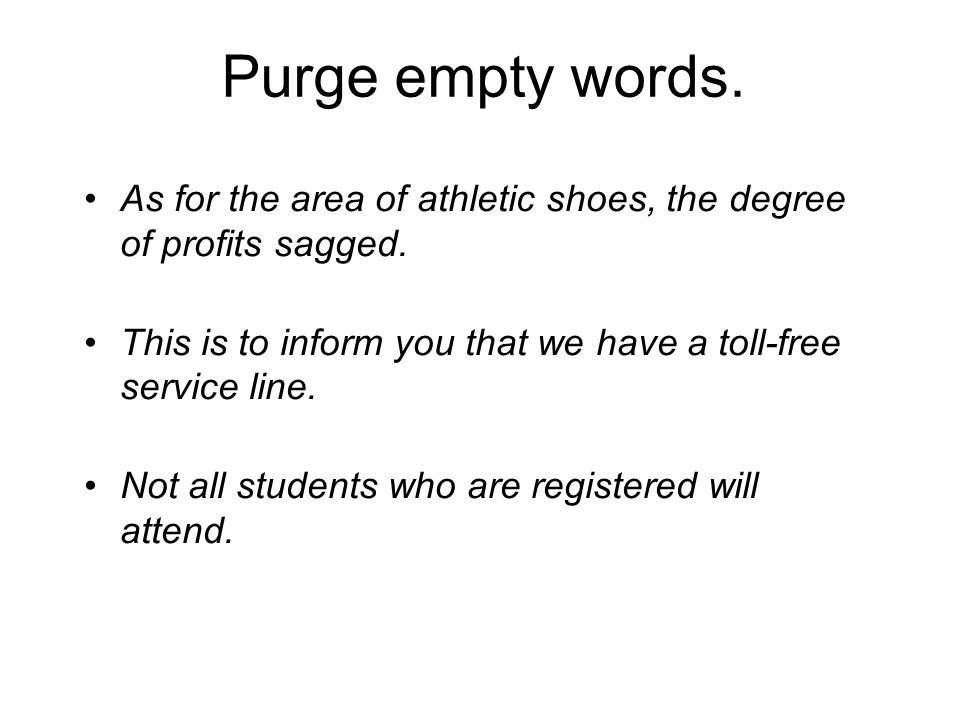 Purge empty words. As for the area of athletic shoes, the degree of profits sagged. This is to inform you that we have a toll-free service line.