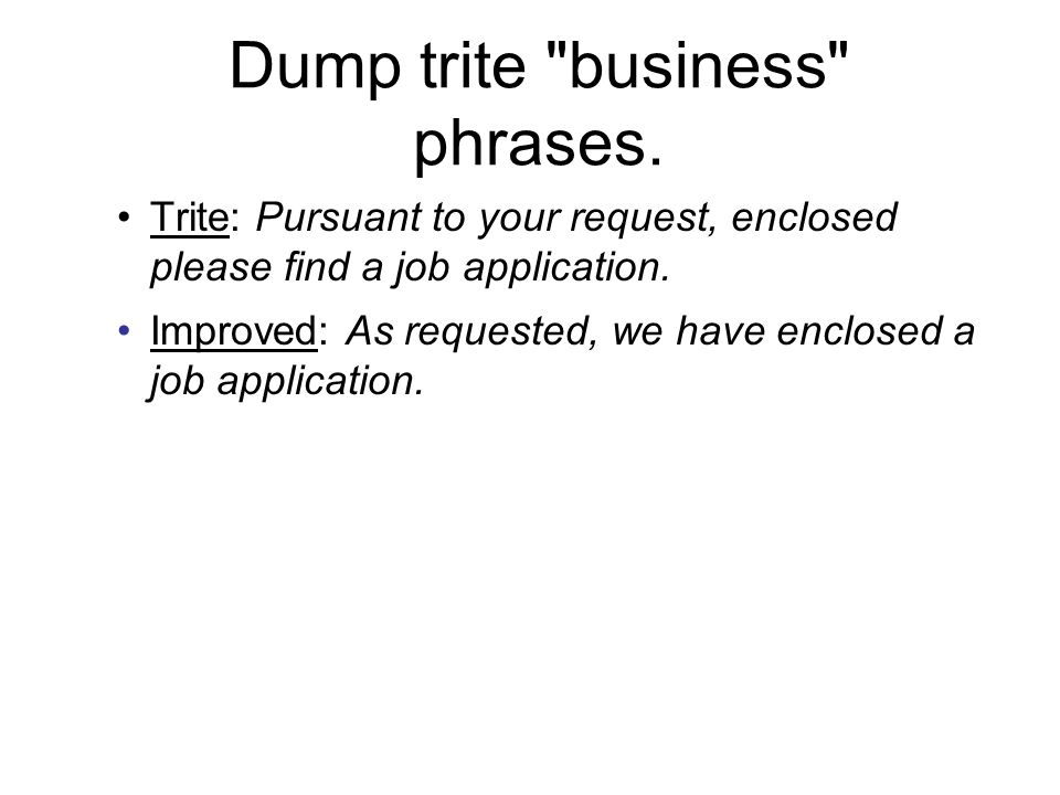 Dump trite business phrases.