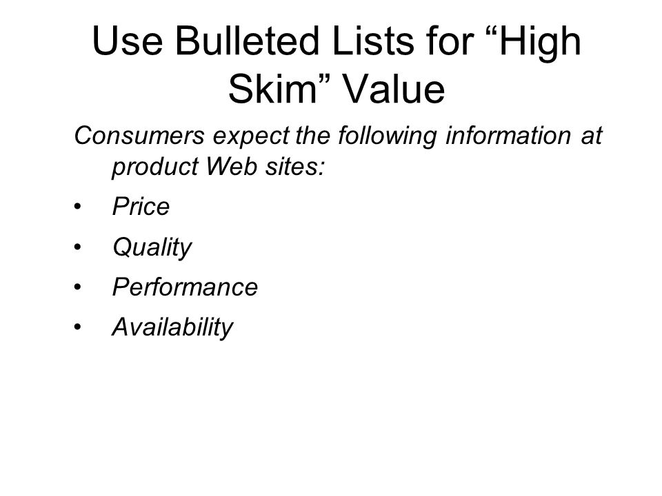 Use Bulleted Lists for High Skim Value