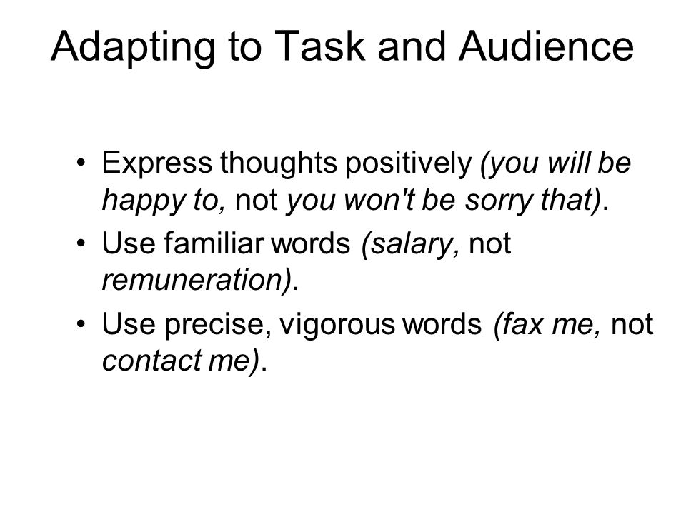 Adapting to Task and Audience