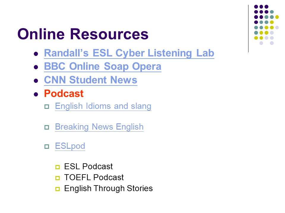 Online Resources Randall's ESL Cyber Listening Lab