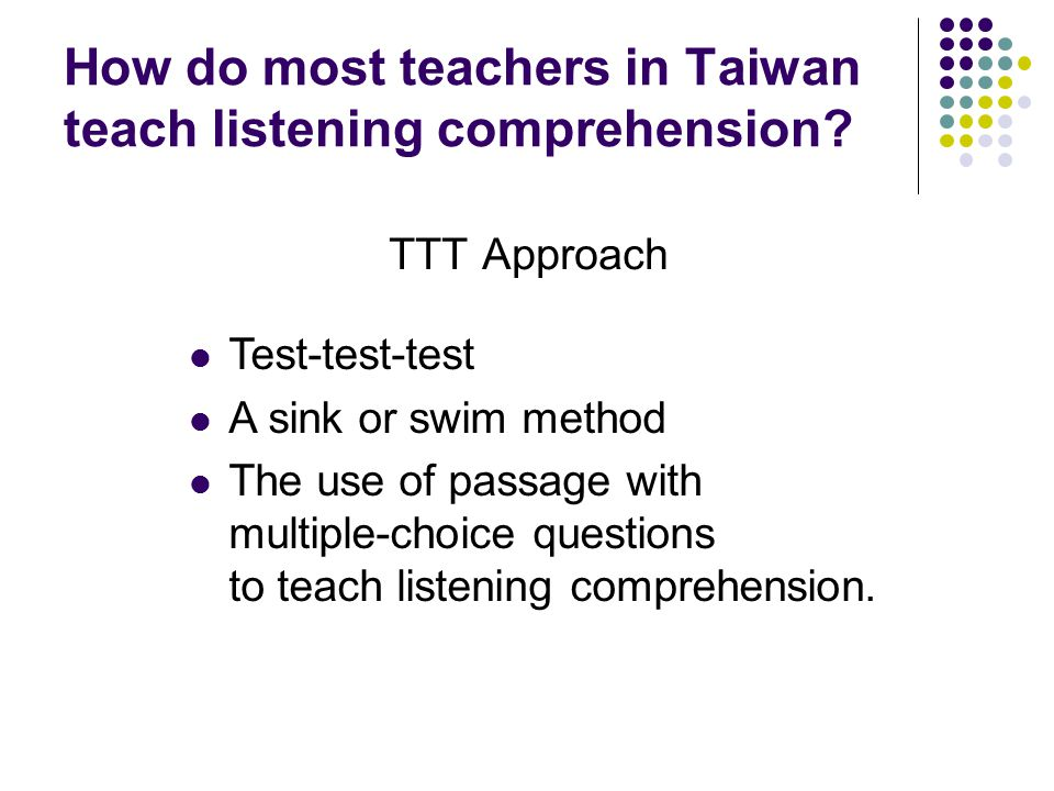 How do most teachers in Taiwan teach listening comprehension