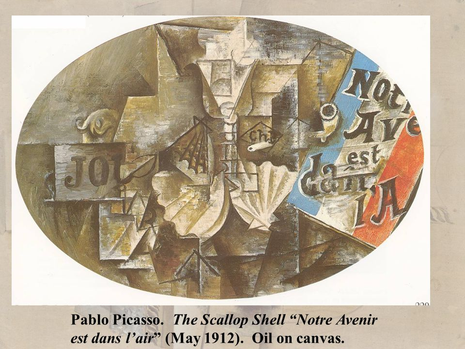 Pablo Picasso. The Scallop Shell Notre Avenir est dans l'air (May 1912). Oil on canvas.