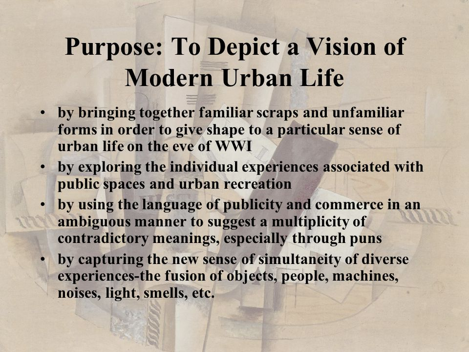 Purpose: To Depict a Vision of Modern Urban Life
