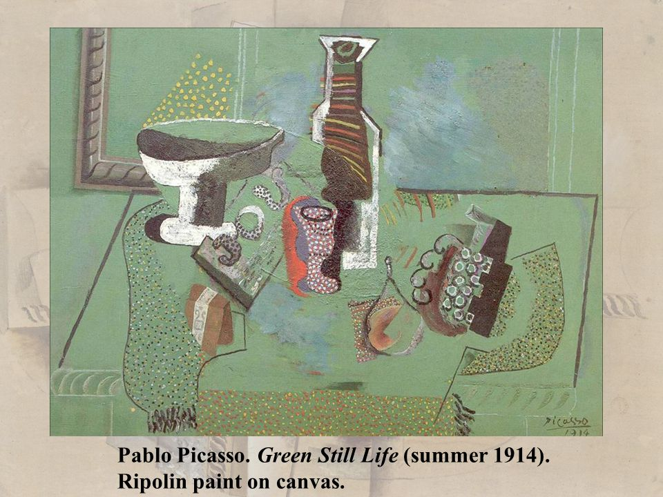 Pablo Picasso. Green Still Life (summer 1914).