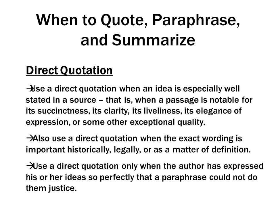 When to Quote, Paraphrase, and Summarize