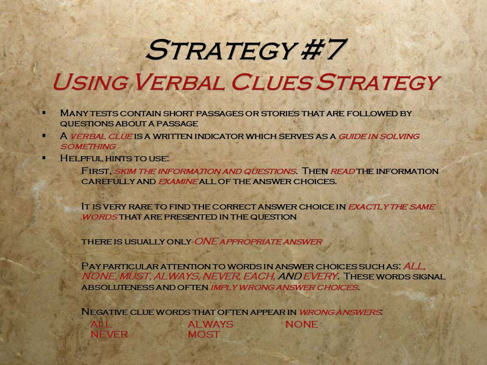 Strategy #7 Using Verbal Clues Strategy
