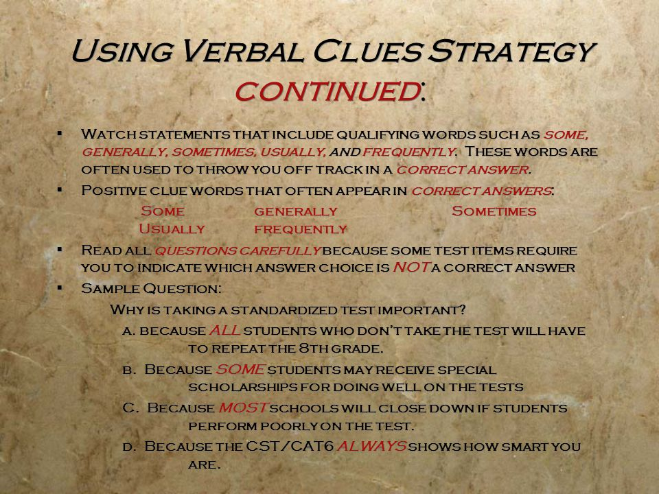 Using Verbal Clues Strategy continued: